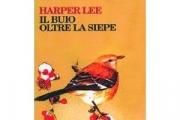 Il buio oltre la siepe [Harper Lee]
